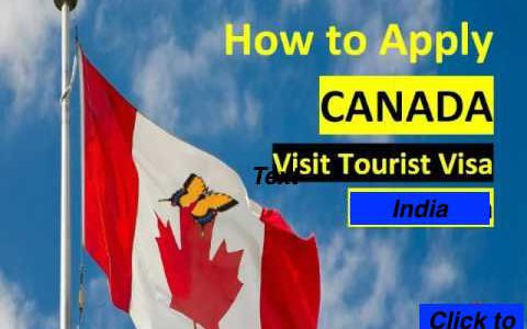 How to Apply Canada Tourist Visa and get it Approved?