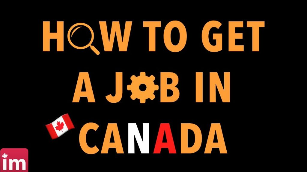 9 Tips to get Job in Canada fast