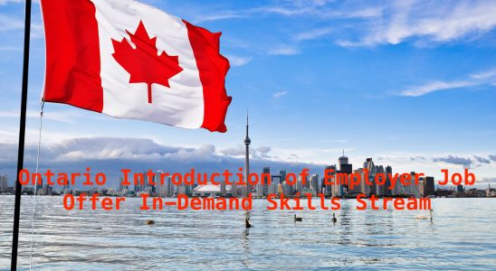 Ontario introduction of Employer Job Offer In-Demand Skills Stream