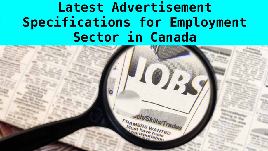 Latest Advertisement Specifications for Employment Sector in Canada
