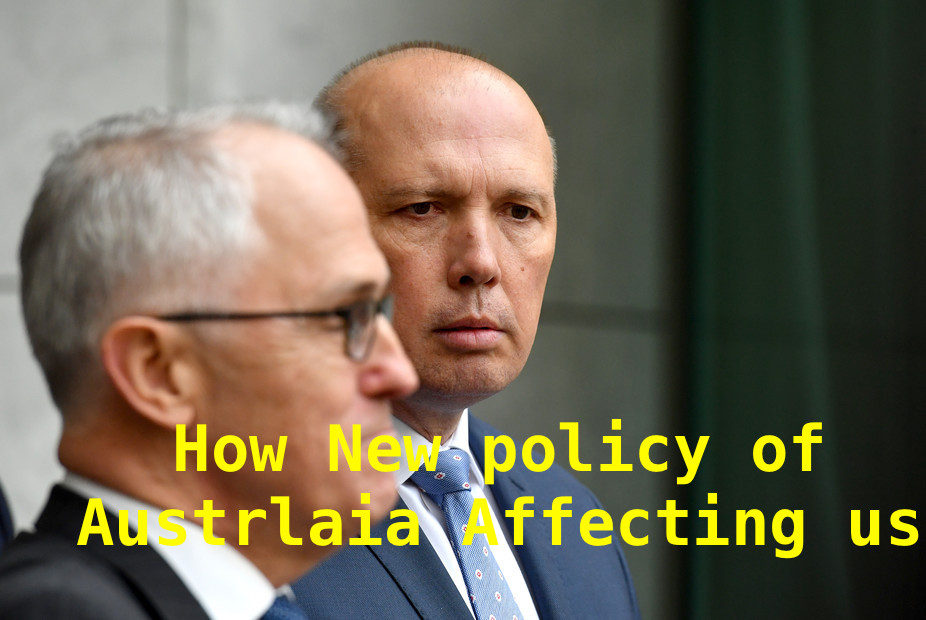 new policy of Australia affecting us all