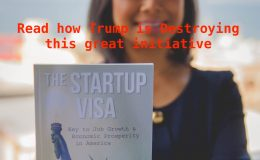 Trump to Pull down the Startup Visa Initiative by Obama