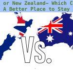 The Comparison- Where to Immigrate? Australia Vs New Zealand