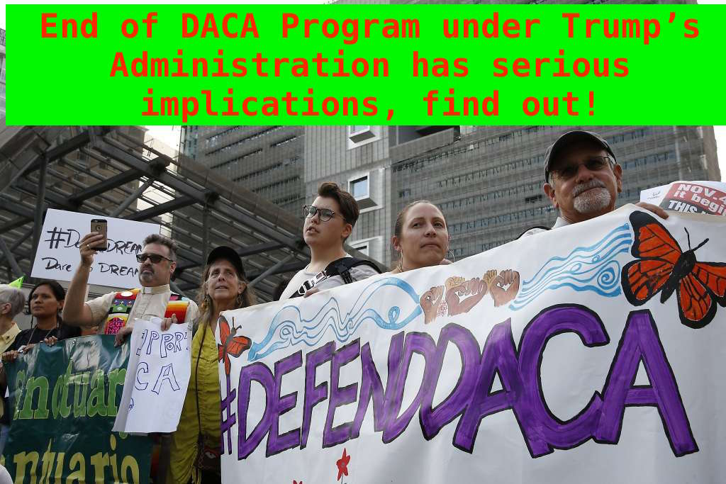 End the DACA Program under Trump's Administration