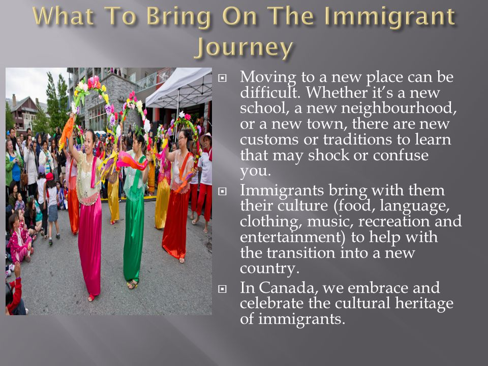 New Immigrants to Canada: Don't Abandon Your Traditions and Languages