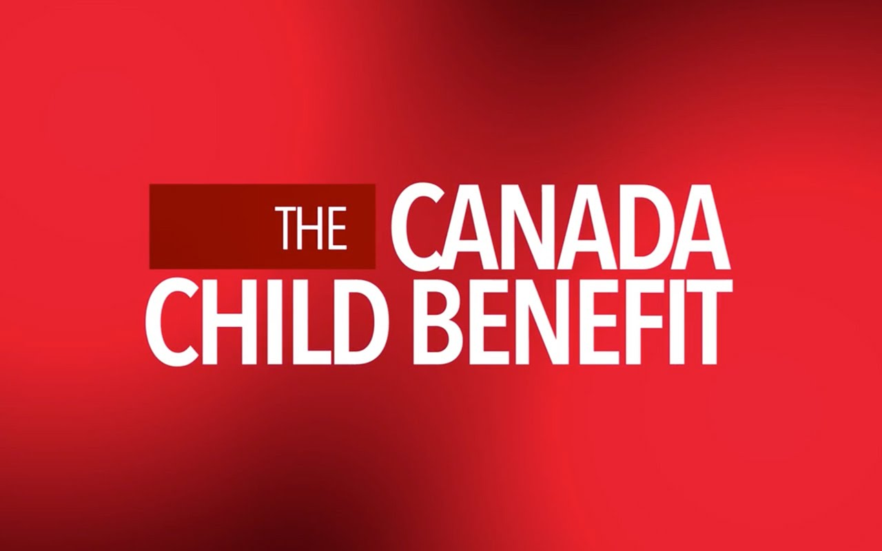 Learn More about the Canada Child Benefit Program - How can it benefit your child?