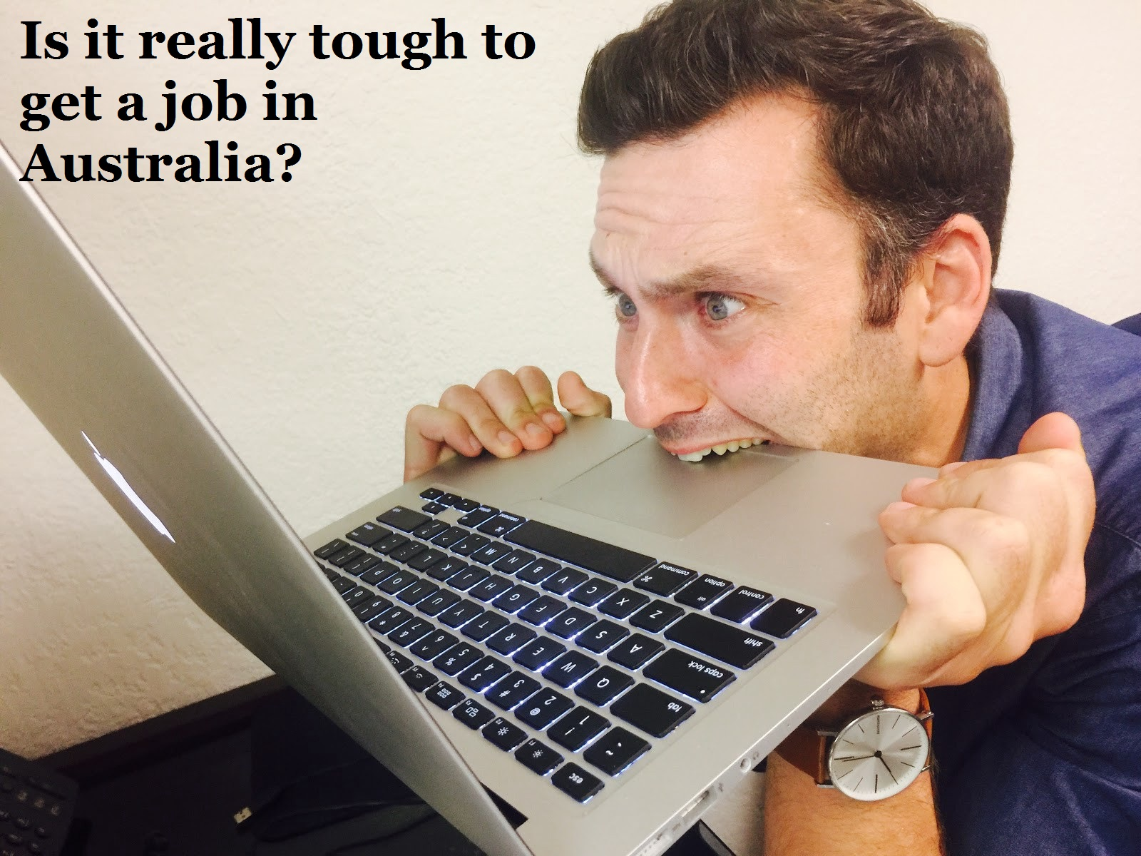 Is it really tough to get a job in Australia?