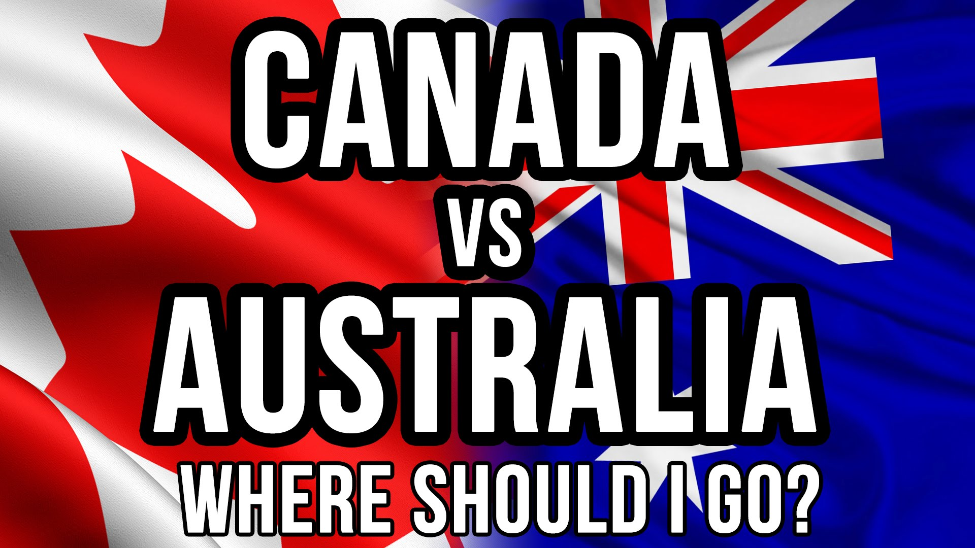 Which is the better country to settle permanently in, Canada or Australia?