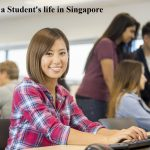 All about a Student's life in Singapore