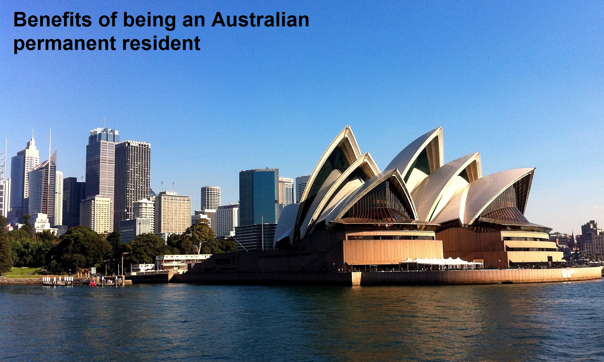 Benefits of being an Australian permanent resident