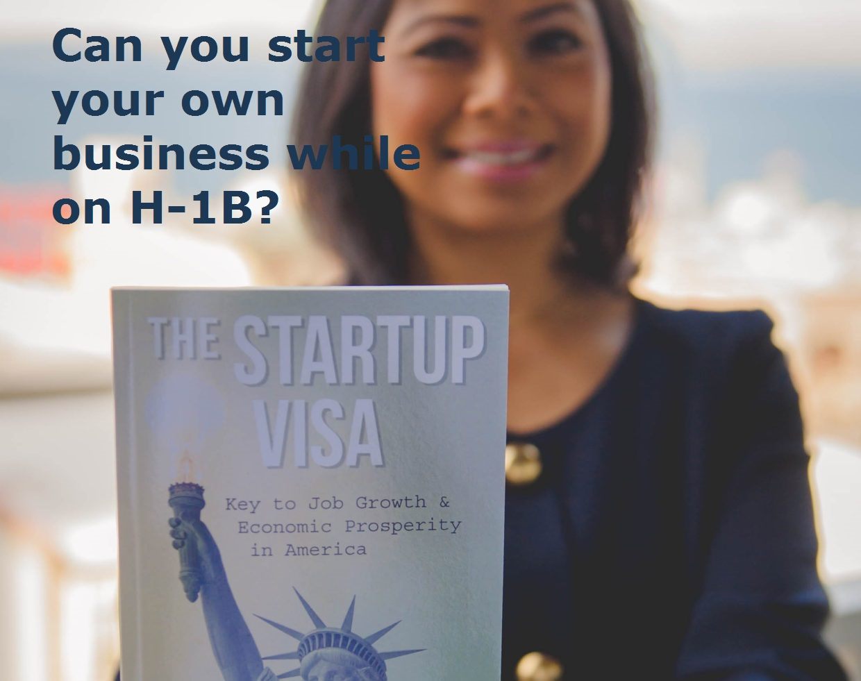 Can you start your own business while on H-1B?