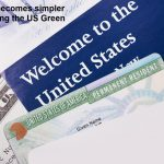 How life becomes simpler after getting the US Green Card
