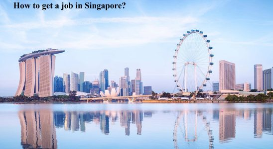 How to get a job in Singapore?