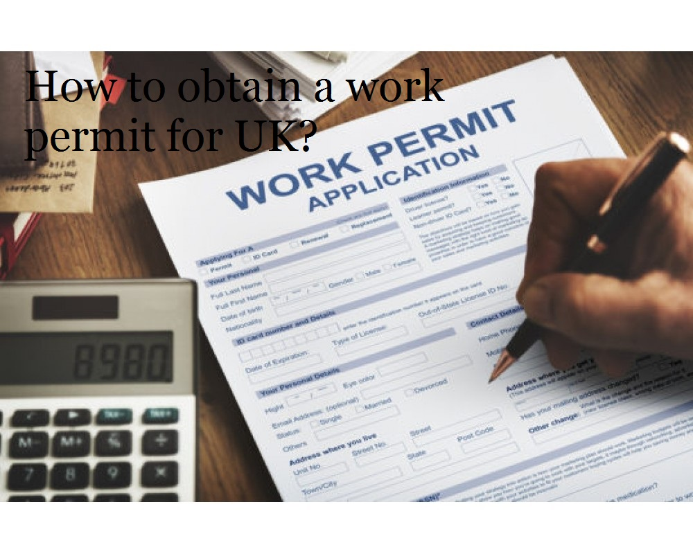 How to obtain a work permit for UK?