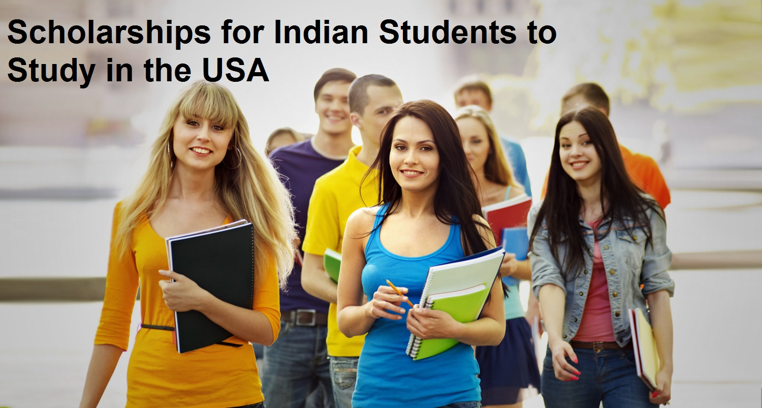 Scholarships for Indian Students to Study in the USA