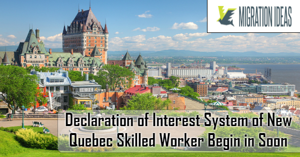 New Quebec Skilled Worker Declaration of Interest System Set to Begin from August 2, 2018