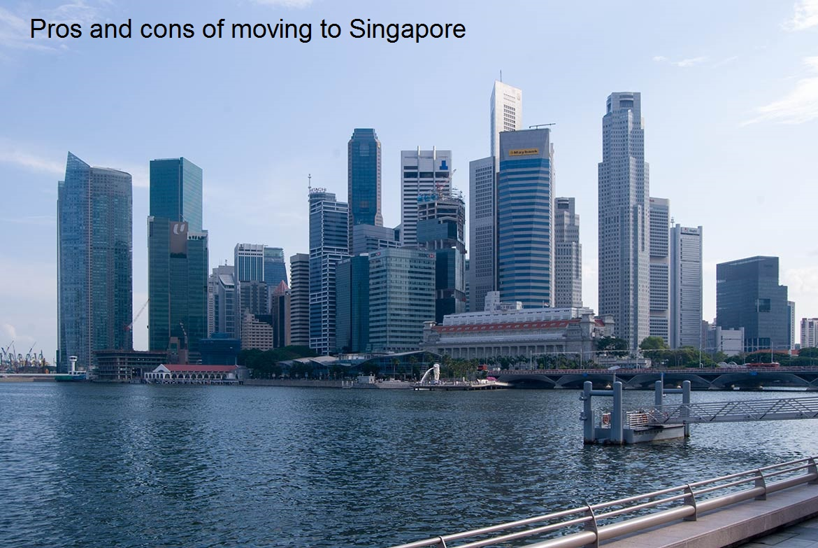 Pros and cons of moving to Singapore