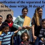 Reunification of the separated families has to be done within 30 days of the judgement
