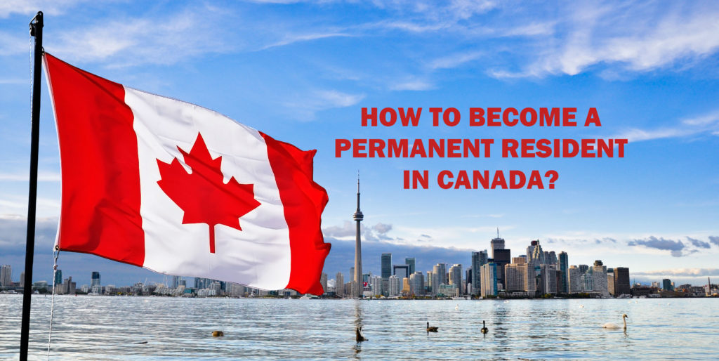Your road towards Canadian Citizenship - What are the permanent residency programs?