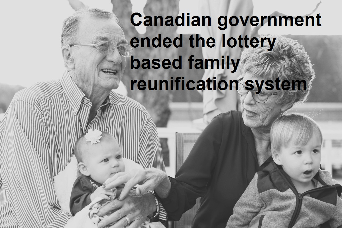 Canadian government ended the lottery based family reunification system