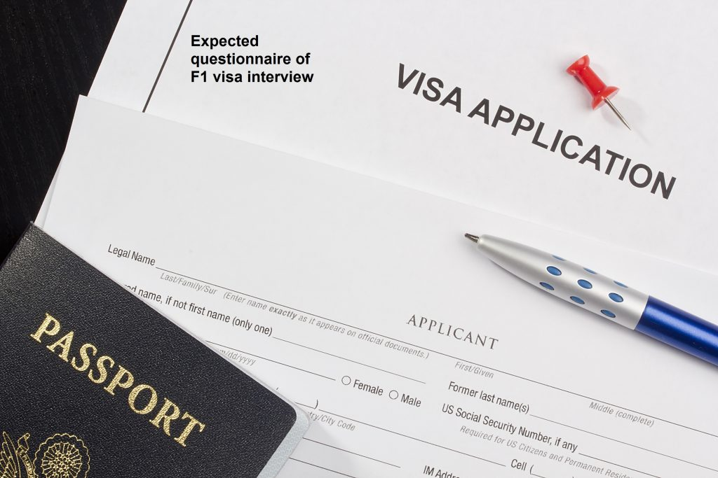 Expected questionnaire of F1 visa interview