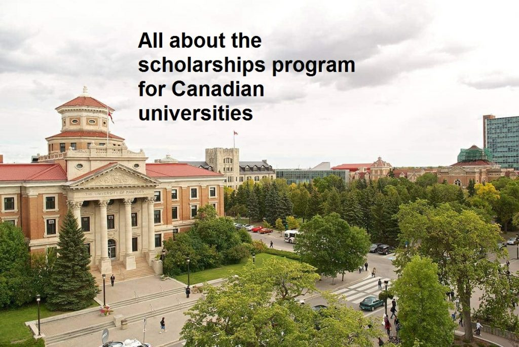 All about the scholarships program for Canadian universities