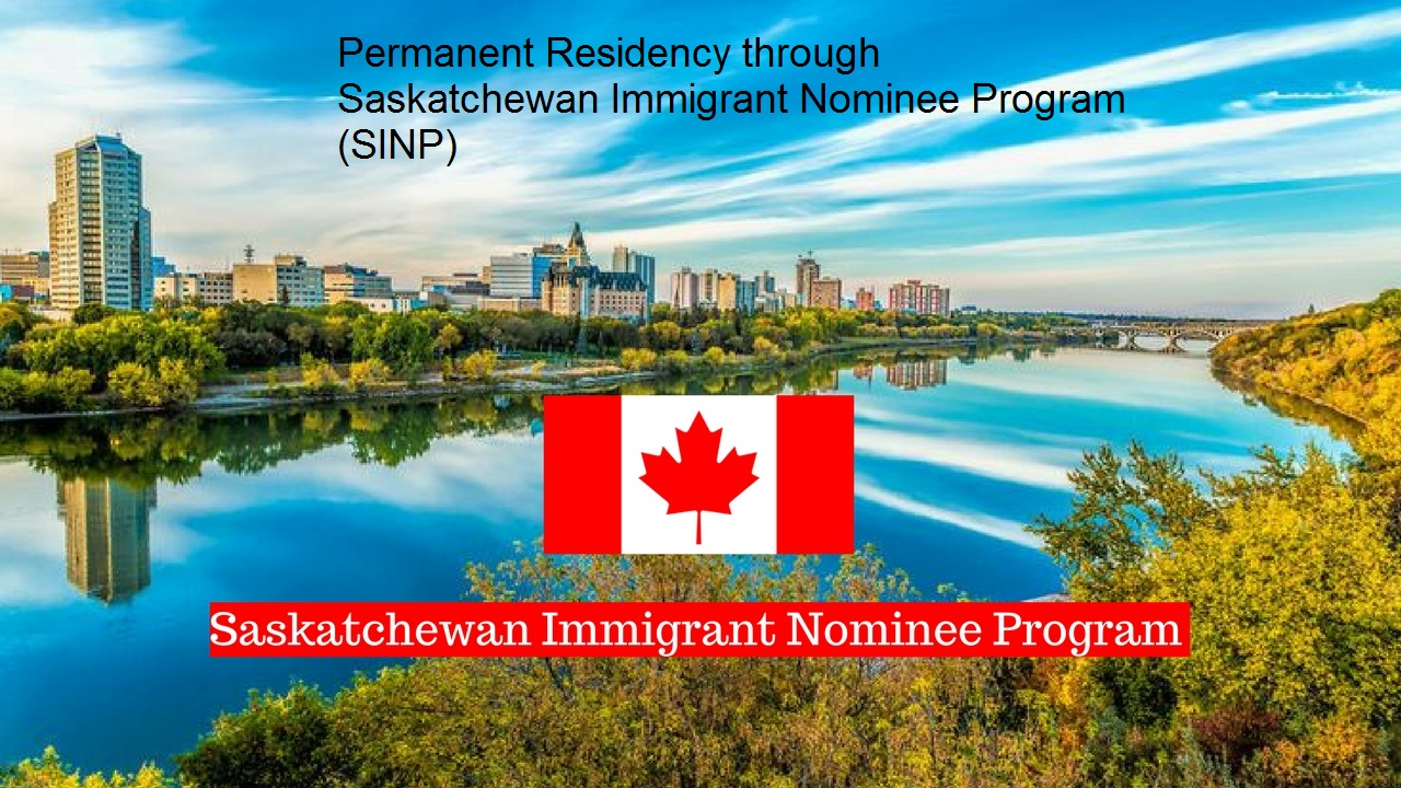 Permanent Residency through Saskatchewan Immigrant Nominee Program (SINP)