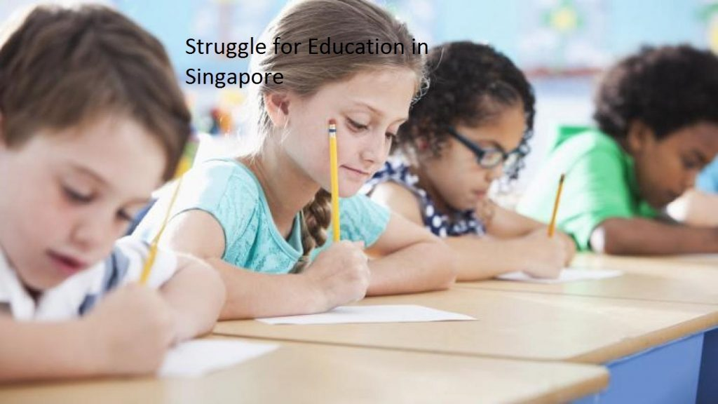 Struggle for Education in Singapore