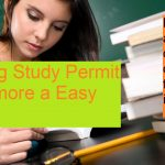 Permission to get Study permit in Canada becoming more difficult