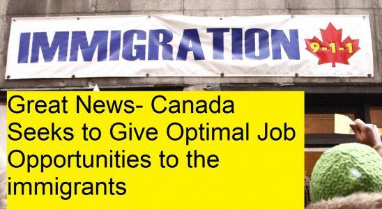 Canada Seeksto Give Optimal Job Opportunities