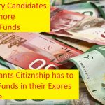Now more funds are required to apply for Express Entry