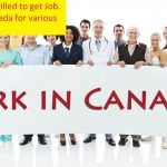 Skilled labor? Immigrate to Canada even without a Job Offer
