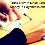Truck Drivers in the US Earning Tons of Money