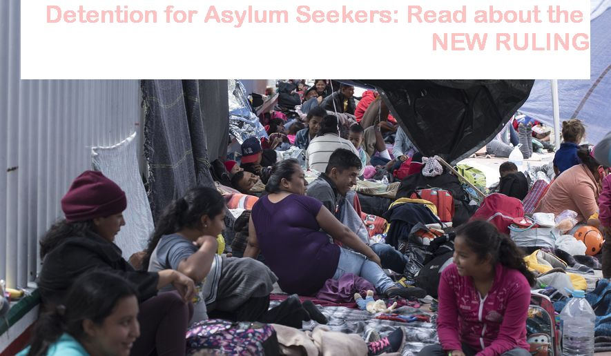 Detention for Asylum Seekers