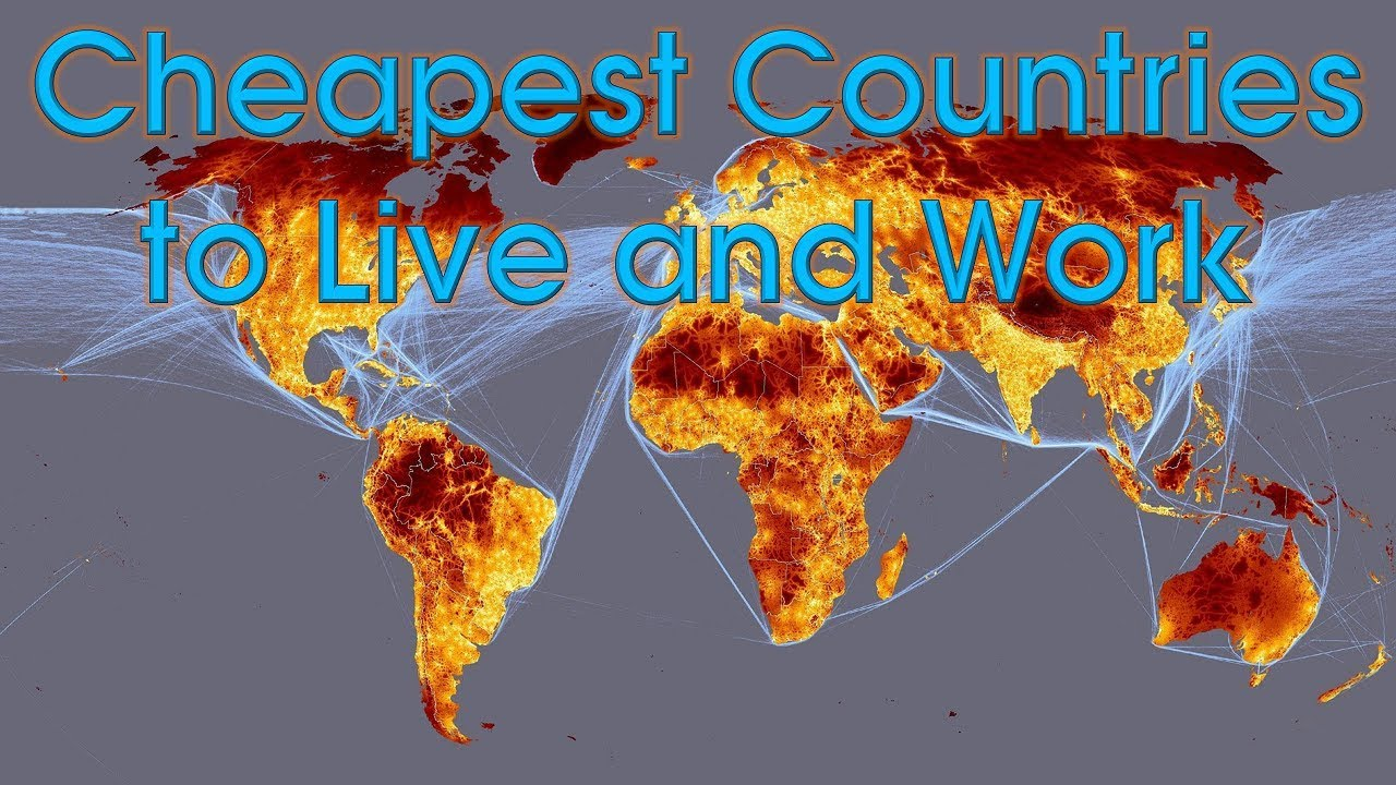 cheapest countries to work and live