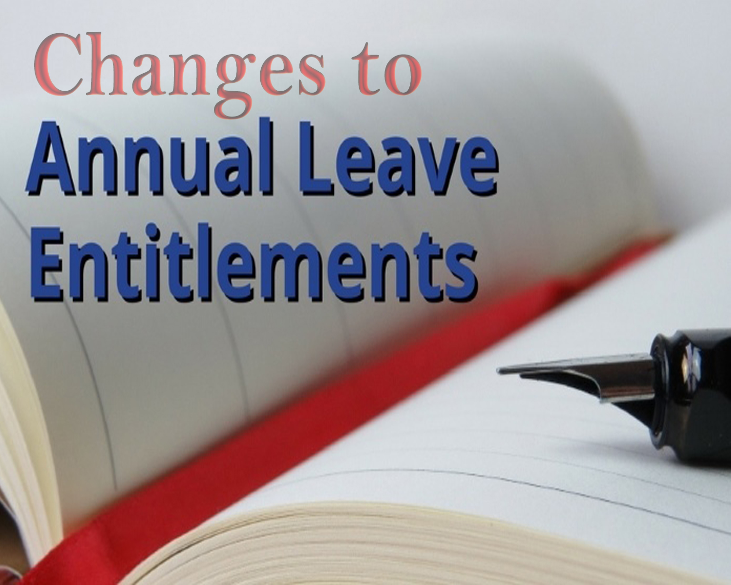 Changes to Leave Entitlements