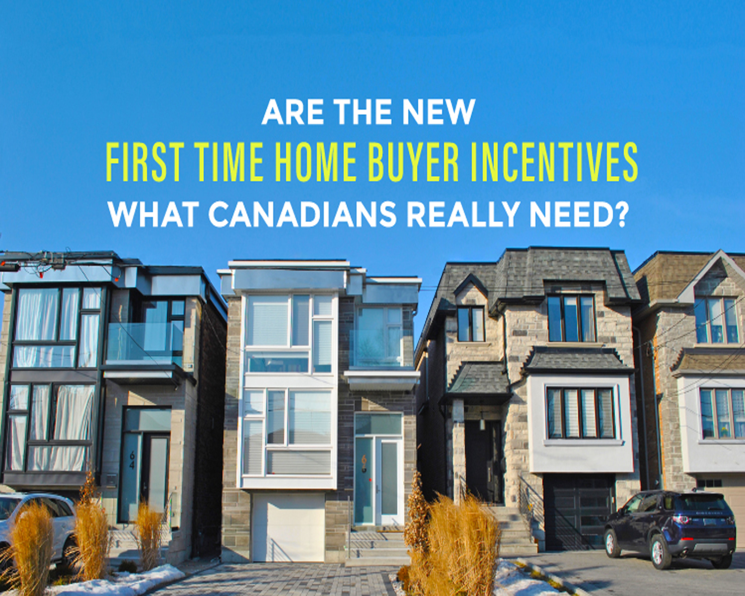 All you need to know about the Canadian First-Time Home Buyer Incentive