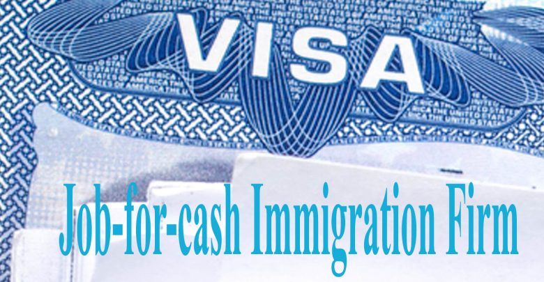Job for cash Immigration Firm