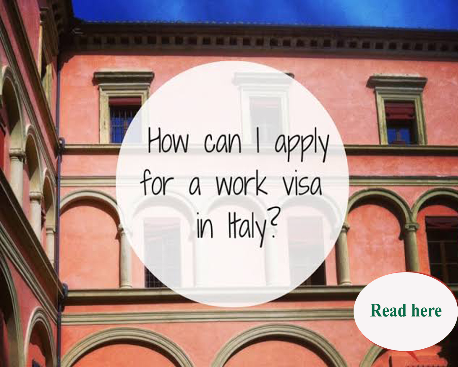 How to Apply for a Work Visa in Italy?