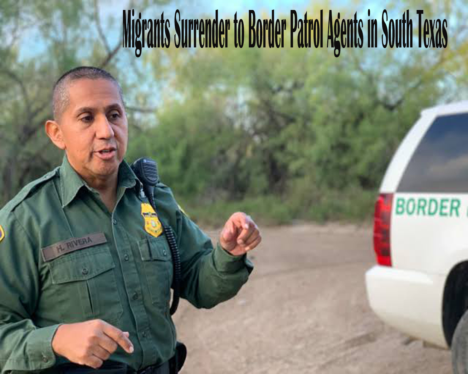 Migrants Surrender to Border Patrol Agents in South Texas