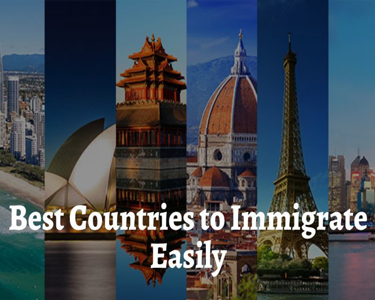 Beautiful Countries have Simpler Immigration Policies, consider them for immigration