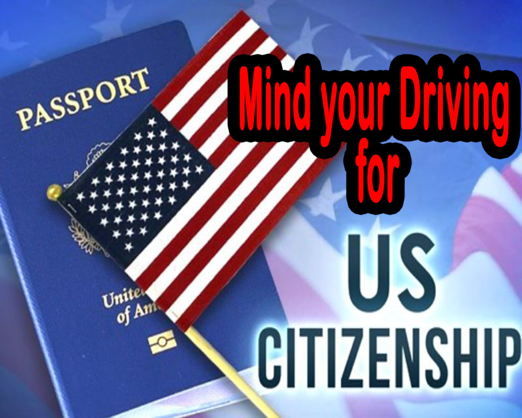 Mind your Driving, if you want Long-Term Visa for Canada and USA