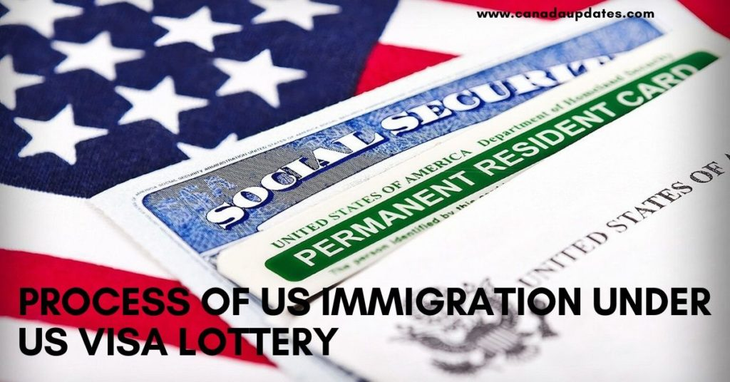process of applying for us immigration under US Visa Lottery 2