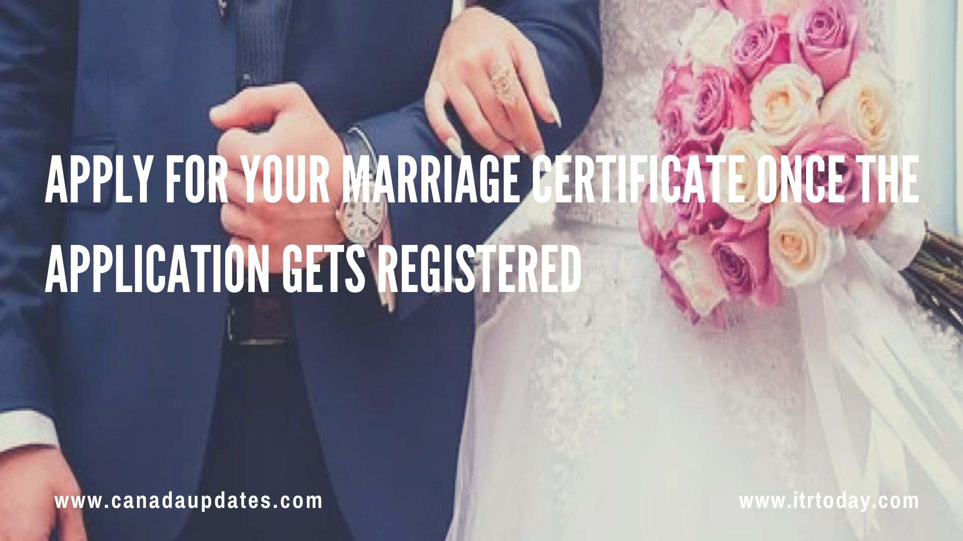 Canada Visitor Visa and Getting Married 3