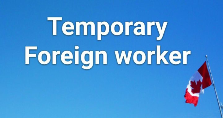 New Change To Help Temporary Foreign Workers Find Job Quickly