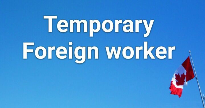 Can Temporary Foreign Worker Program Serve As Leeway For Permanent Residency?
