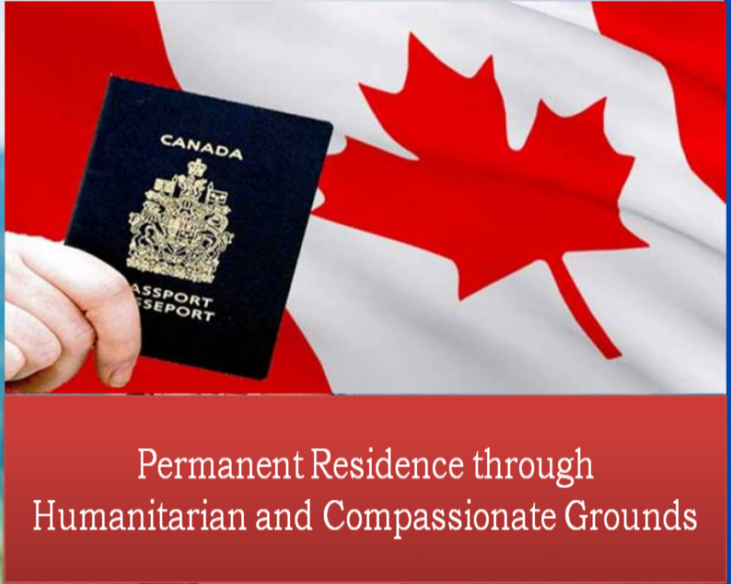 Canada PR on Humanitarian and Compassionate Grounds