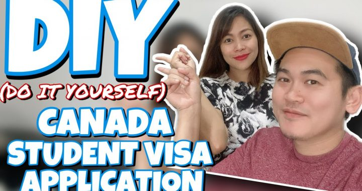 Do it Yourself- Canada Student Visa Application