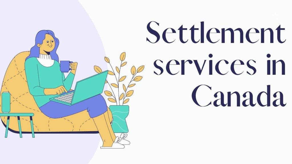 Canada Settlement Services